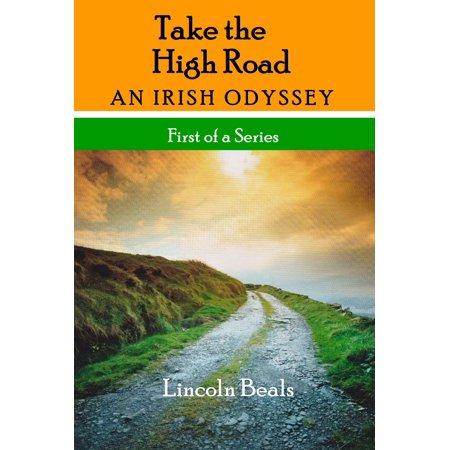 Take the High Road, an Irish Odyssey - eBook