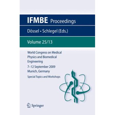 World Congress On Medical Physics And Biomedical Engineering September 7   12  2009 Munich