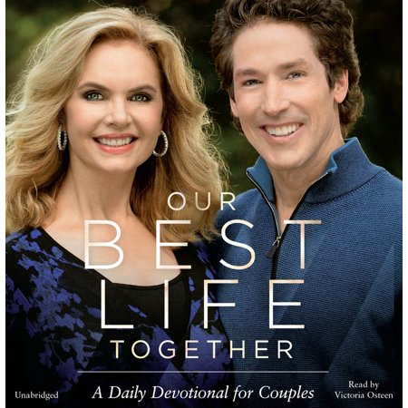 Our Best Life Together : A Daily Devotional for