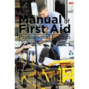 Manual of First Aid Professional English - eBook