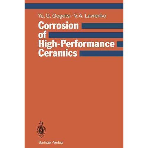 Corrosion of High-Performance Ceramics