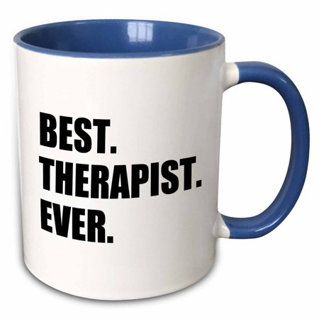 3dRose Best Therapist Ever, fun gift for shrinks and therapy jobs, black text - Two Tone Blue Mug,