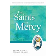 Jubilee Year of Mercy: The Saints of Mercy (Paperback)