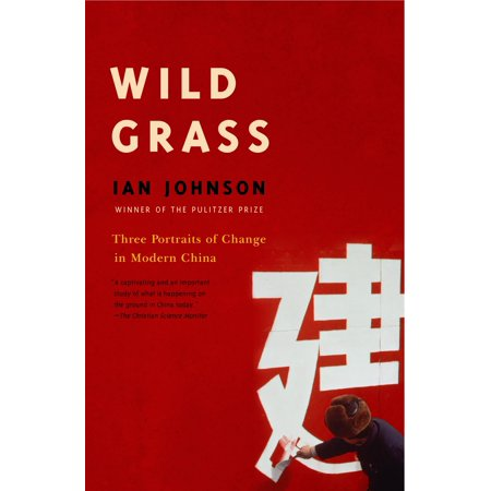 Wild Grass (Wild Grass : Three Stories of Change in Modern China)