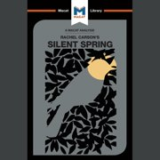 The Macat Analysis of Rachel Carson's Silent Spring - Audiobook