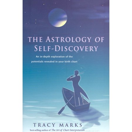 Astrology of Self-Discovery: An In-Depth Exploration of the Potentials Revealed in Your Birth Chart (Paperback)