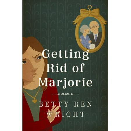 Getting Rid of Marjorie - eBook
