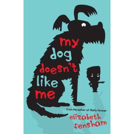 My Dog Doesn't Like Me - eBook