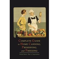 Complete Guide to Home Canning, Preserving, and Freezing (Paperback)