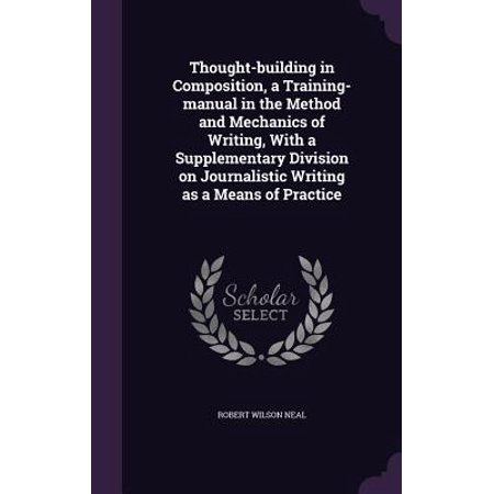 thought building in composition a training manual in the method and