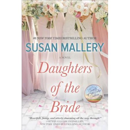 Daughters of the Bride (The Best Bride Susan Mallery)