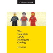 The Complete LEGO Minifigure Catalog 1975-2015 (Hardcover)