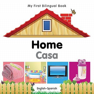 My First Bilingual Book–Home (English–Spanish)
