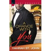 A Chance With You