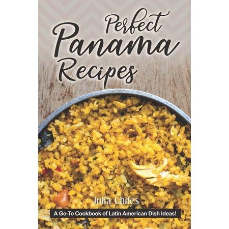 Perfect Halloween Food Ideas (Perfect Panama Recipes: A Go-To Cookbook of Latin American Dish Ideas!)