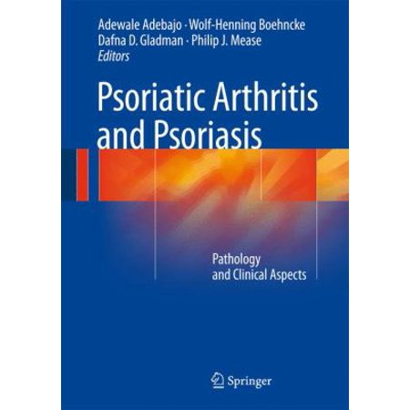 Psoriatic Arthritis And Psoriasis  Pathology And Clinical Aspects