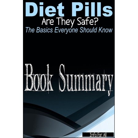 Diet Pills - Are They Safe? (The Basics Everyone Should Know) - (Safe Over The Counter Diet Pills Fda Approved)