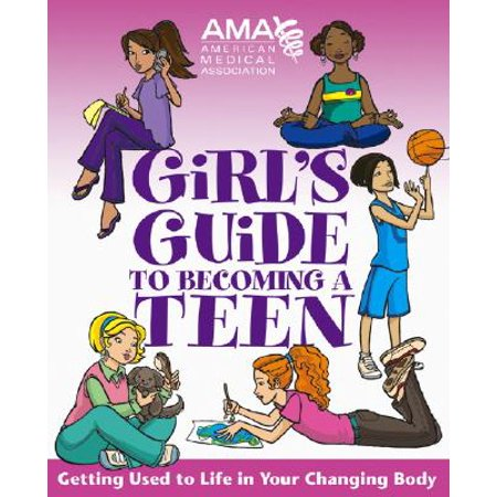 American Medical Association Girl's Guide to Becoming a