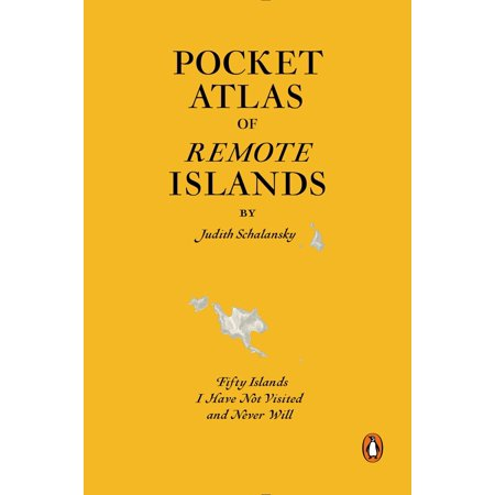 Pocket Atlas of Remote Islands - Hardcover