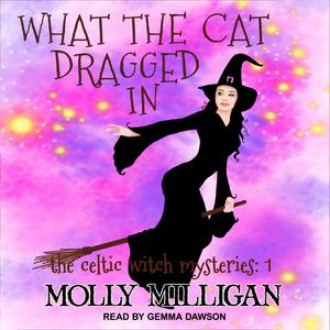 What The Cat Dragged In - Audiobook