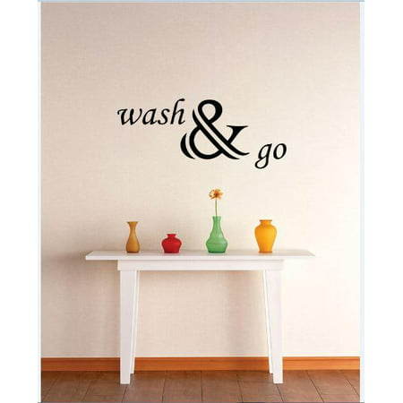 Vinyl Wall Decal Sticker   Wash   Go Laundry Sign Quote   Bedroom Bathroom Living Room Picture Art Peel   Stick Mural Size  8 Inches X 20 Inches   22 Colors Available