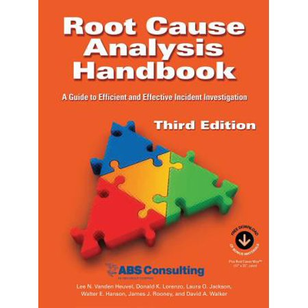 Root Cause Analysis Handbook : A Guide to Efficient and Effective Incident Management, 3rd