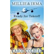 Millie and Irma: Ready for Takeoff - eBook