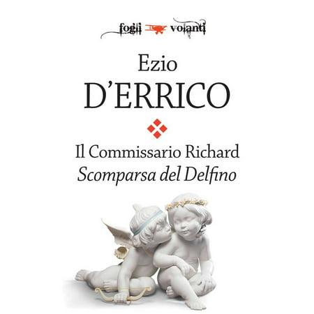 Il commissario Richard. Scomparsa del Delfino - - Delfino Kit