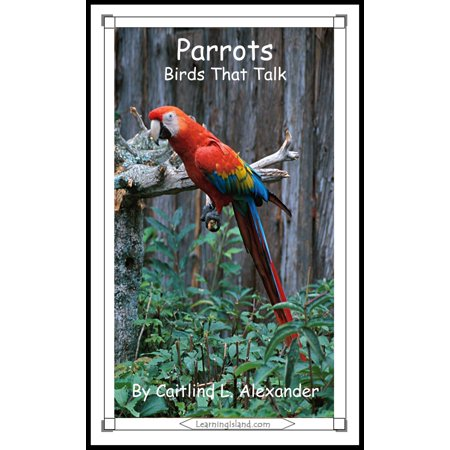 Parrots: Birds That Talk - eBook