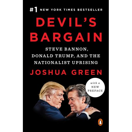 Devil's Bargain : Steve Bannon, Donald Trump, and the Nationalist Uprising