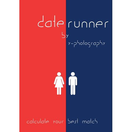 Date Runner: Calculate Your Best Match - eBook