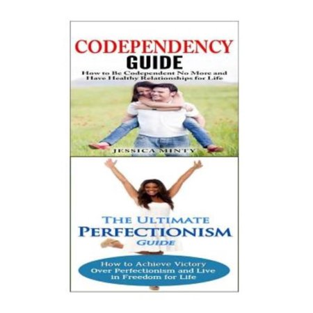 Codependency  Perfectionism   A Relationship Rescue From Toxic Relationships   Insecurity To Healthy Relationships   Self Acceptance