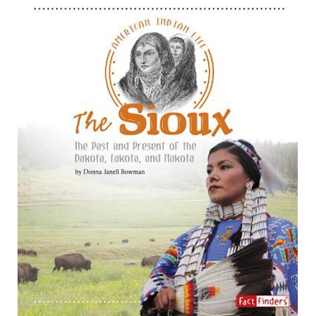 - The Sioux