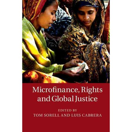 Microfinance  Rights And Global Justice