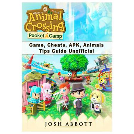 Animal Crossing Pocket Camp Game, Cheats, Apk, Animals, Tips Guide (Masterminds Pocket Players Guide)