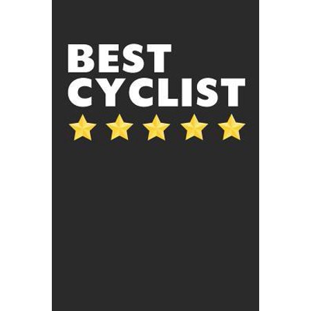 Best Cyclist: Lined Journal, Notebook, Diary, Cycling Lover Gift For Men & Women (6 x 9 100 Pages) (Best Gifts For Cyclists)