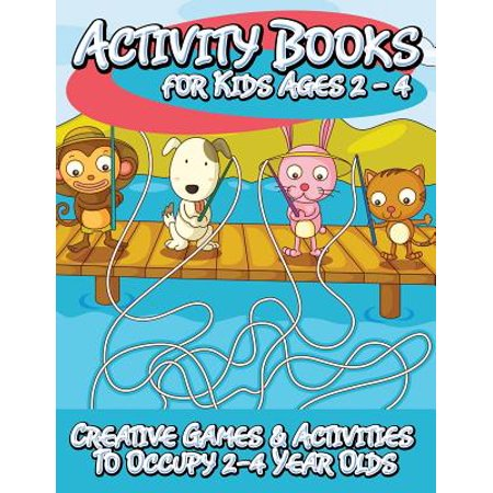 Activity Books for Kids 2 - 4 (Creative Games & Activities to Occupy 2-4 Year - Halloween Party Activities For 11 Year Olds