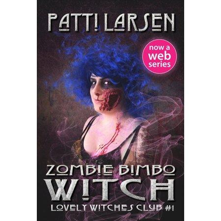 Zombie Bimbo Witch - eBook](Zombie Witch)