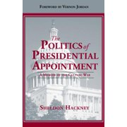 The Politics of Presidential Appointment - eBook