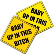 Zone Tech Baby Up On This Bitch - Vehicle Safety Sticker - 2 Pack