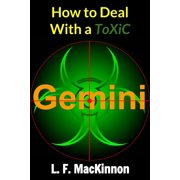 How To Deal With A Toxic Gemini - eBook