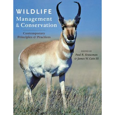Wildlife Management And Conservation  Contemporary Principles And Practices