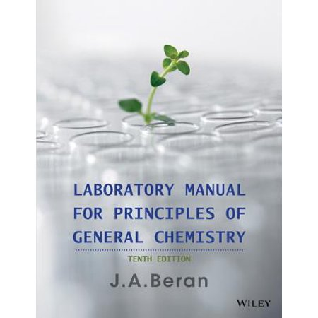Laboratory Manual for Principles of General (Laboratory Manual For Principles Of General Chemistry)