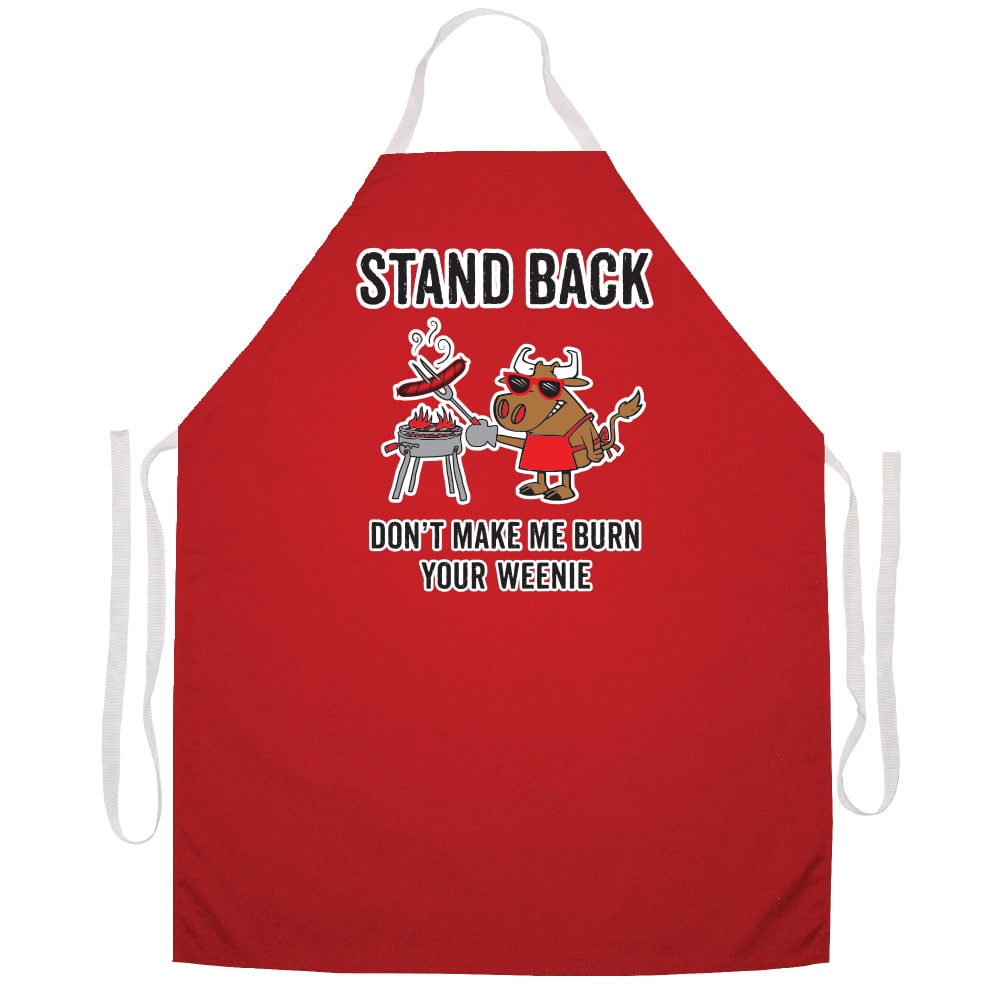 Attitude Aprons Stand Back Don't Make Me Burn Your Weenie' BBQ Grill Apron-Red