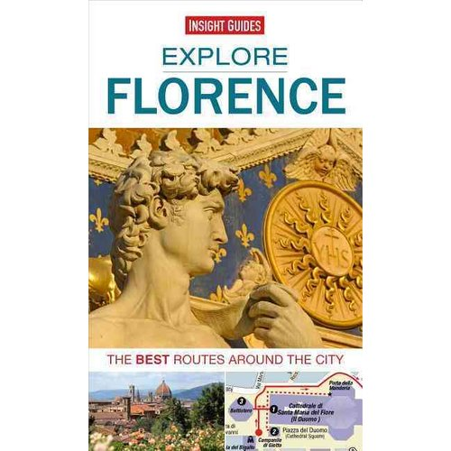 Insight Guide Explore Florence: The Best Routes Around the City