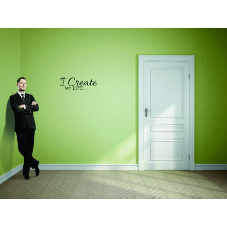 Custom Designs I Create My Life Inspirational Life Quote Self Esteem