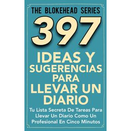 397 Ideas y Sugerencias para Llevar un Diario - eBook (Ideas Para Disfraz Halloween Original)