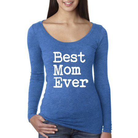 Allwitty 1079 - Women's Long Sleeve T-Shirt Best Mom Ever Family