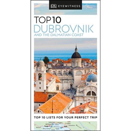 DK Eyewitness Top 10 Dubrovnik and the Dalmatian Coast - (Top 10 Dubrovnik & The Dalmatian Coast)