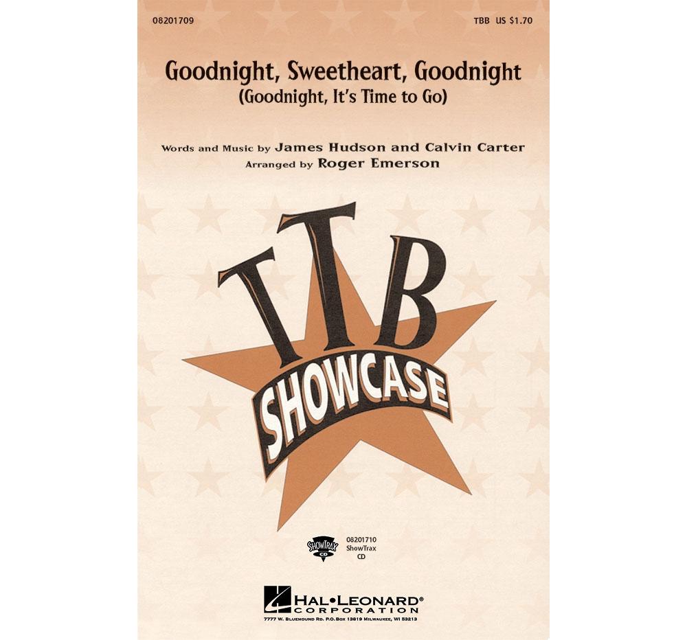 Hal Leonard Goodnight, Sweetheart, Goodnight ShowTrax CD Arranged by Roger Emerson by Hal Leonard